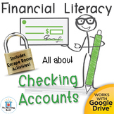 Financial Literacy All About Checking Accounts with Escape Room