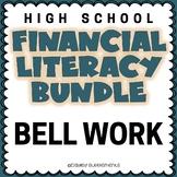 Financial Literacy Bell Work BUNDLE - All Topics - 9-12 Grade