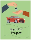 Financial Literacy Buy a Car Project (with Google Slides™)
