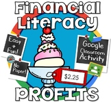 Financial Literacy - Calculating Profit and Loss - GOOGLE CLASSROOM
