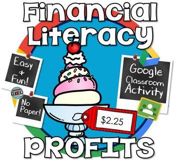 Financial Literacy - Calculating Profit and Loss - GOOGLE CLASSROOM