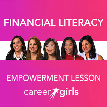 Financial Literacy: Career Girls Empowerment lesson