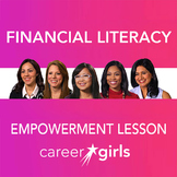 Financial Literacy: Career Girls Empowerment lesson