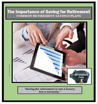 Financial Literacy - Economics- Saving - The Importance of Saving for Retirement