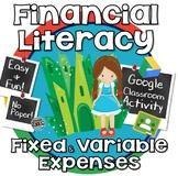 Financial Literacy ~ Fixed & Variable Expenses ~ GOOGLE CLASSROOM ACTIVITY