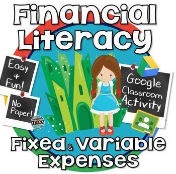 Financial Literacy ~ Fixed & Variable Expenses ~ GOOGLE CLASSROOM ACTIVITY