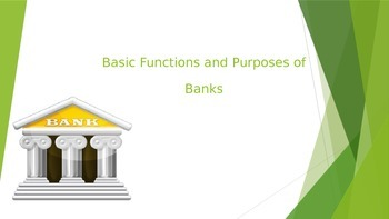 Financial Literacy- Functions and Purposes of Banks