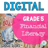Financial Literacy Grade 5 Ontario Curriculum for use with