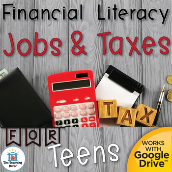 Financial Literacy Jobs and Taxes for Teens Unit