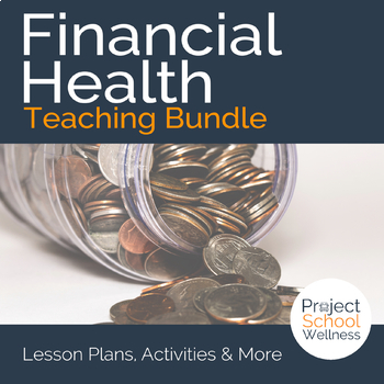 Financial Literacy Lesson Plan Bundle - Nine No-Prep Middle School Lessons