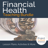 Financial Literacy Lesson Plan Bundle - - Middle School Health Lesson Plans