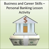 Financial Literacy -  Personal Banking Lesson Activity