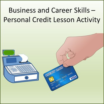 Financial Literacy -  Personal Credit Lesson Activity