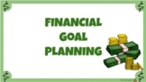 Financial Literacy Project - Goal Planning