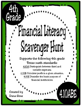 Financial Literacy Scavenger Hunt (TEKS 4.10A, 4.10B, 4.10E)