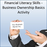 Financial Literacy Skills - Business Ownership Basics Activity