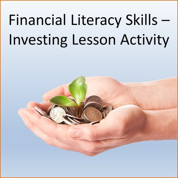 Financial Literacy Skills - Investing Lesson Activity