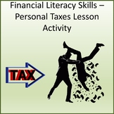 Financial Literacy Skills - Taxes Lesson Activity
