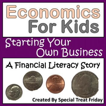 Financial Literacy Story How to Start a Business