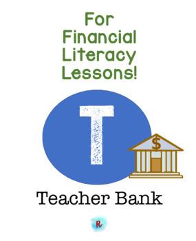 Financial Literacy - Teacher Bank