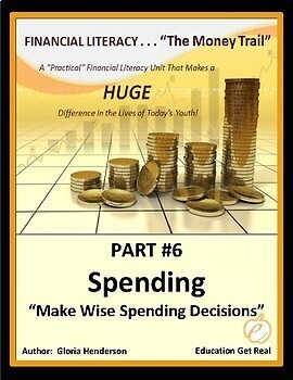 FINANCIAL LITERACY - The Money Trail - Part 6 - Spending, Make Wise Decisions
