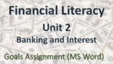 Financial Literacy Unit 2 – Les 1 - Goals Assignment - Word