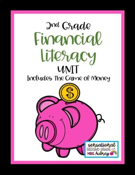 Financial Literacy Unit - 2nd Grade Social Studies
