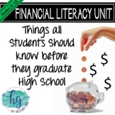 Financial Literacy Unit: Things Students Should Know Before They Graduate