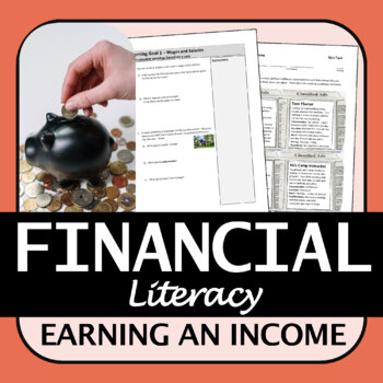 Financial Literacy Unit for Math (Earning an Income) - Unit Plan and Resources