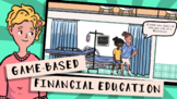 Financial Literacy & Personal Finance Video Game - HTML5 Distance Learning