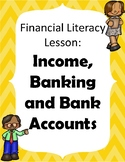 Financial Literacy for Elementary: Income, Banking and Ban