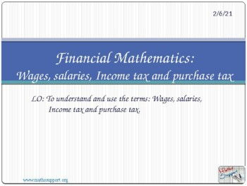 Financial Maths - Wages, salaries, Income tax and purchase tax