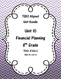 Financial Planning - (8th Grade Math TEKS 8.12A-G))