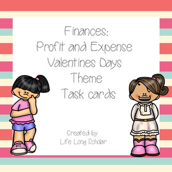 Financial Profit and Expense Valentine Themed Task Cards