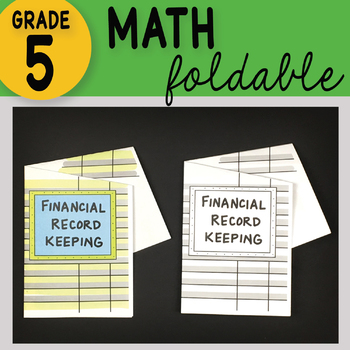 Doodle Fold - Financial Record Keeping Math Interactive Notebook Foldable