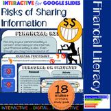 Financial Risks of Sharing Information Interactive using Google Slides