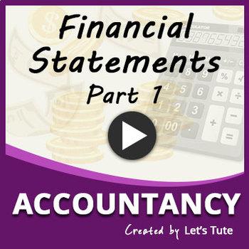 Financial Statements | Part 1 | Accountancy