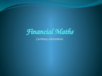 Financial maths - Currency conversions