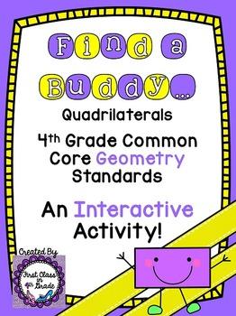 4th Grade Common Core Quadrilaterals (Find a Buddy)