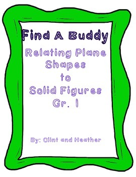 Find A Buddy Relating Plane Shapes to Solid Figures