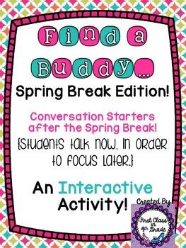 Find A Buddy (Spring Break Edition)