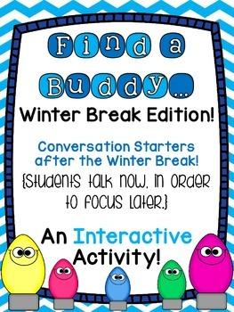 Find A Buddy (Winter Break Edition)