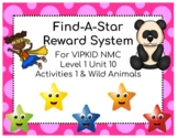 VIPKID Level 1 Unit 10 Find-A-Star Reward