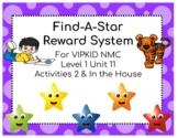 VIPKID Level 1 Unit 11 Find-A-Star Reward