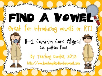Find A Vowel - A Vowel Introduction or Intervention - CCSS Aligned