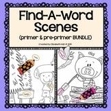 Find-A-Word Scenes: Primer and Pre-primer Dolch Words BUNDLE