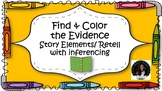 Find & Color Text Evidence:  Story Elements/ Retell with i