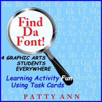 """Graphic Arts """"FIND DA FONT"""" Card Activity > Identifying Font & Type Styles GAME"""