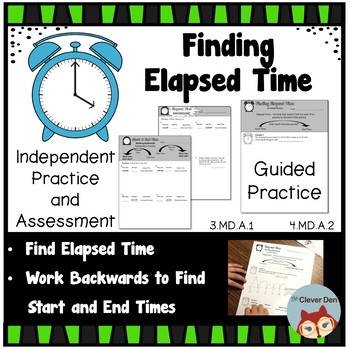 Find Elapsed, Start, & End Time - Guided Practice & Independent Practice