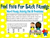 Find Five for each Family: Word Family Activity Set & Printables-aligned to CCSS